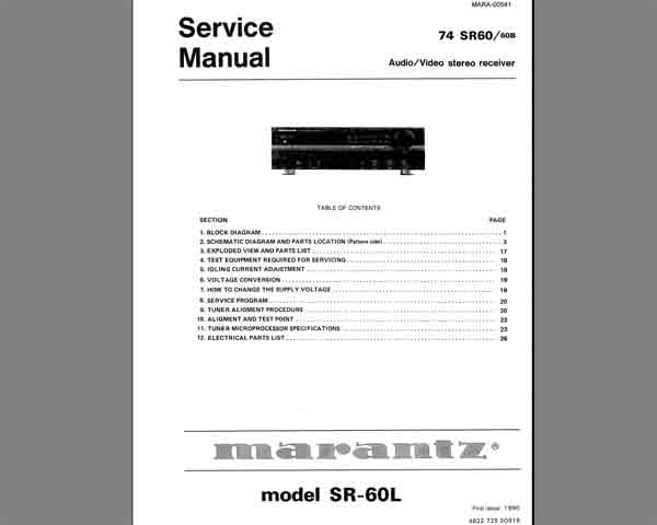 Marantz 74 SR60 Audio Video Stereo Receiver Service Manual, Exploded View, Mechanical and Electrical Parts List, Schematic Diagram, Cirquit Board