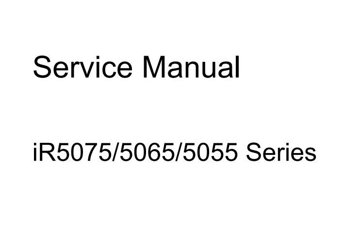 CANON iR5055, iR5065, iR5075 full Service Manual, Service