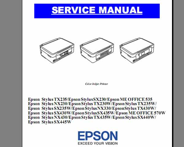 Epson TX235, TX230W, TX235W, TX430W, TX435W,   SX230, SX235W, SX430W, SX435W, SX440W, SX445W,  ME OFFICE 535, ME OFFICE 570W,  NX230, NX330, NX430 printers Service Manual  <font color=red>New!</font>