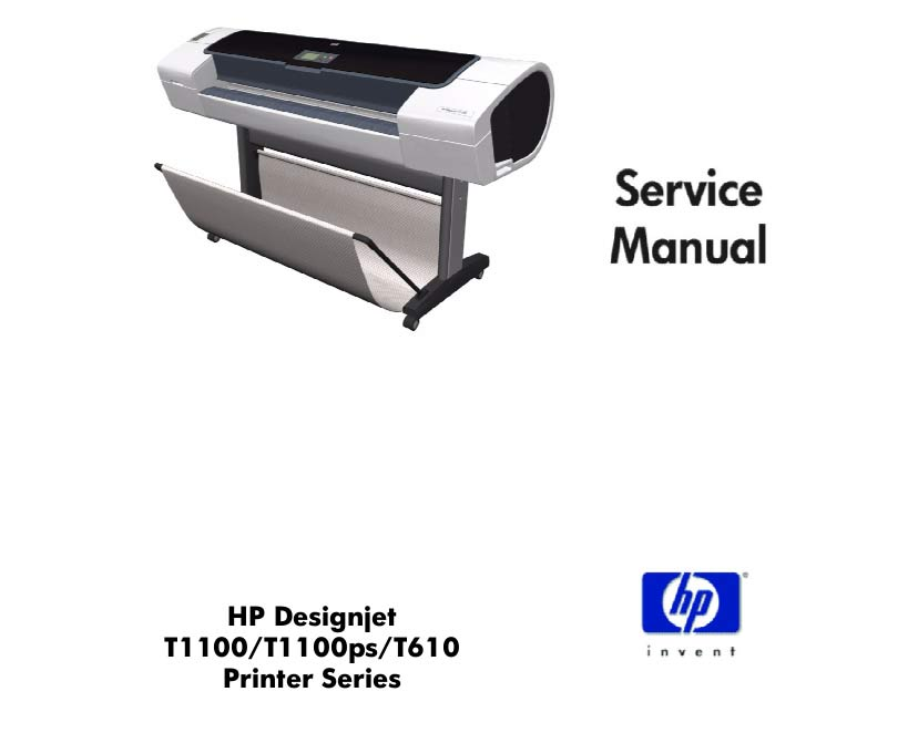 HP Designjet T610, T1100, T1100ps  Printers Service Manual and Parts List and Diagrams