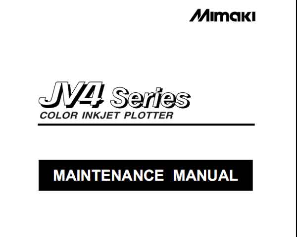 Mimaki JV4 Series Maintenace Manual