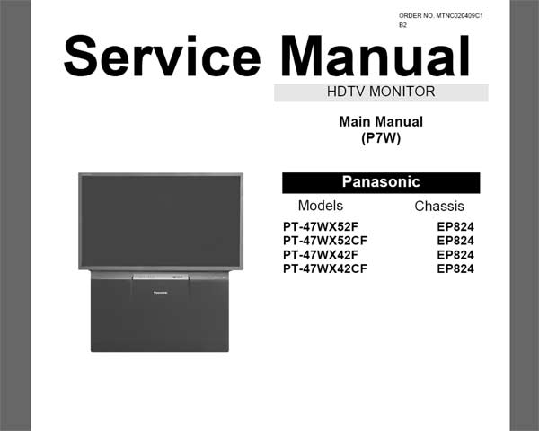 Panasonic PT-47WX42F, PT-47WX52F HDTV MONITOR <br>Service Manual with REPLACEMENT PARTS LIST and schematics <br> <font color=red>New!</font>