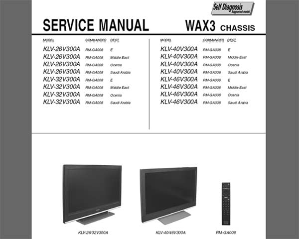 Sony KLV-26V300A, KLV-32V300A, KLV-40V300A, KLV-46V300A <br>Service Manual and Circuit Diagram  <br> <font color=red>New!</font>