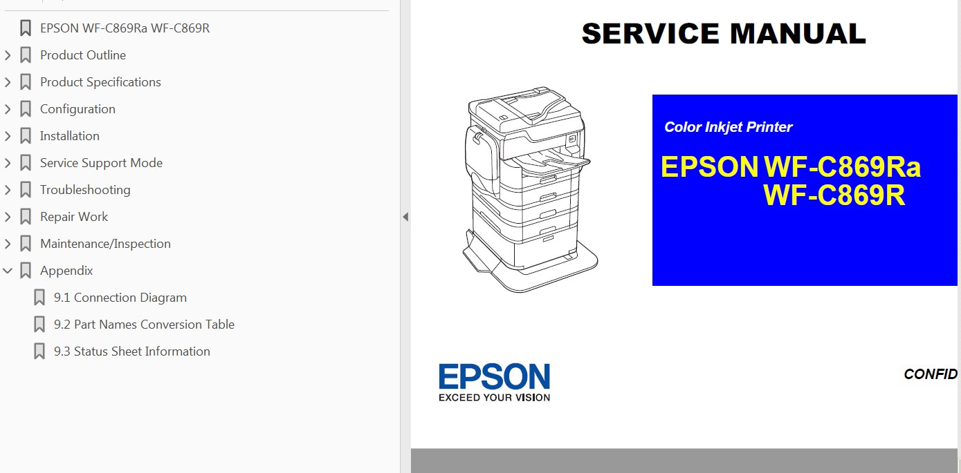 This Epson WF-C869R, WF-C869Ra Service Manual describes basic functions,  theory of electrical and mechanical operations, maintenance and repair  procedures ...