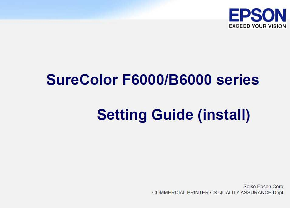 Epson <b>SureColor F6000 / B6000 series</b> Setting Guide (installation manual)