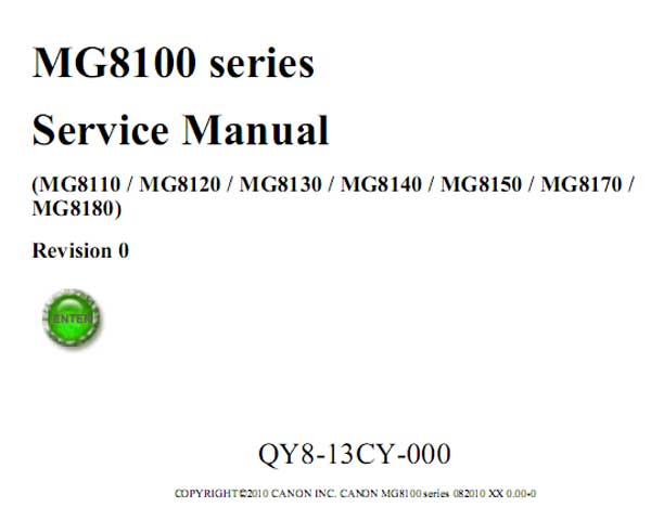Canon MG8110, MG8120, MG8130, MG8140, MG8150, MG8170, MG8180 printers Service Manual and Parts Catalog