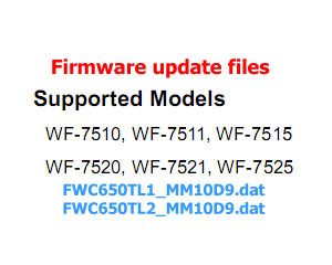 Epson FirmWare <b>UPDATE FILES</b> - for Epson Work Force 7510, 7511, 7515, 7520, 7521, 7522 printers