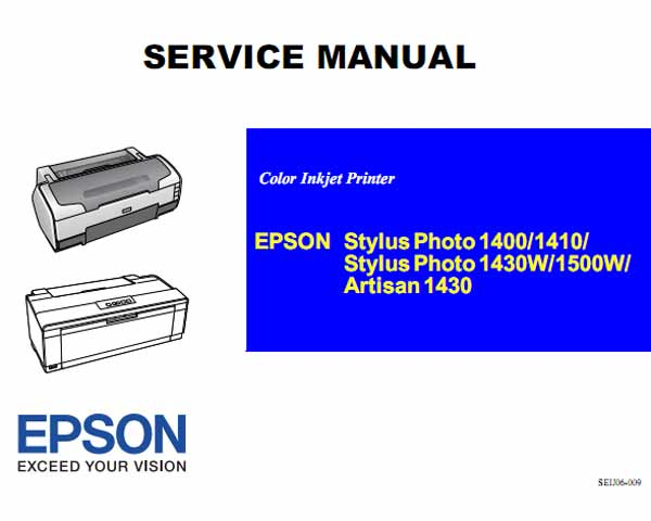 Epson <b>Stylus Photo Photo  1430W, Photo 1500W, Artisan 1430, Photo 1400, Photo 1410</b> printers Service Manual  <font color=red>New!</font>