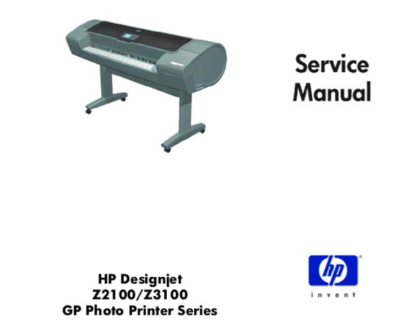HP Designjet Z2100, Z3100 GP Photo Printers Series Service Manual and Parts List and Diagrams
