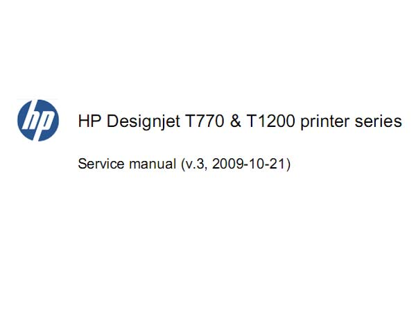 HP Designjet T770, T1200 series Printers Service Manual and Parts List and Diagrams