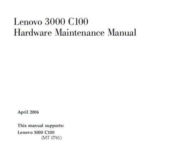 Lenovo  3000  C100 Notebook <br>Hardware Maintenance Manual  (Service Manual)