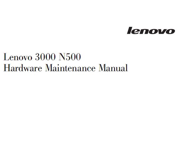 Lenovo  3000  N500 Notebook <br>Hardware Maintenance Manual  (Service Manual)
