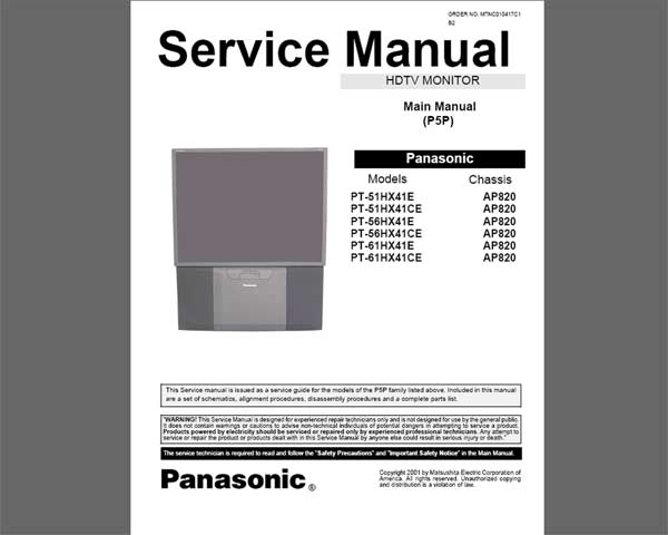 Panasonic PT-51HX41E, PT-56HX41E,  PT-61HX41E HDTV MONITOR <br>Service Manual with REPLACEMENT PARTS LIST and schematics <br> <font color=red>New!</font>